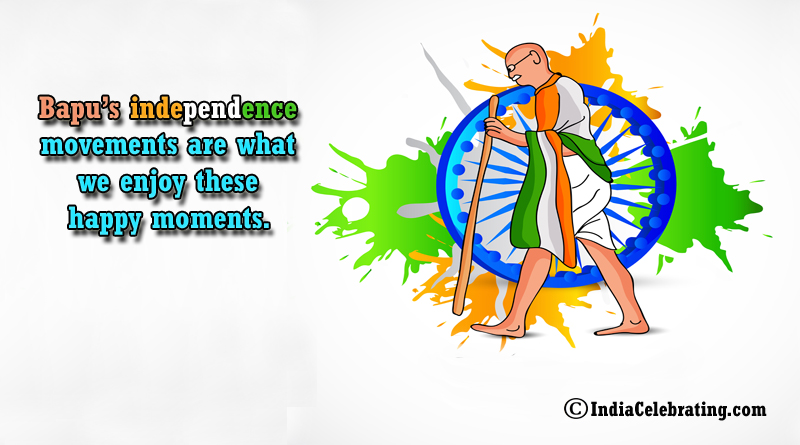 Bapu Independence Movements