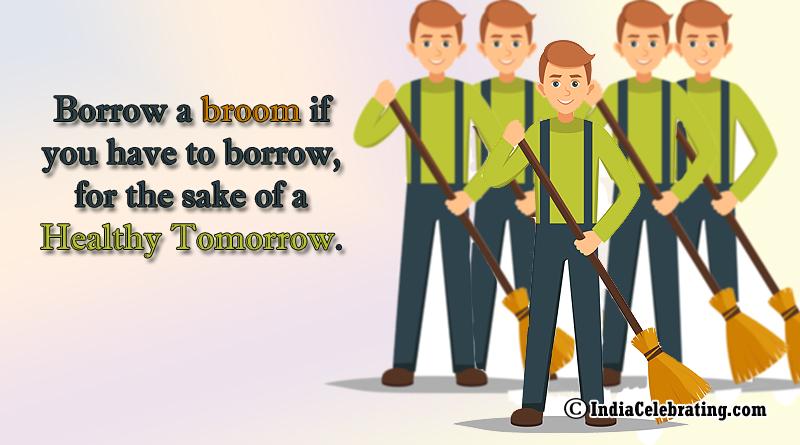 Borrow a Broom for Healthy Tomorrow