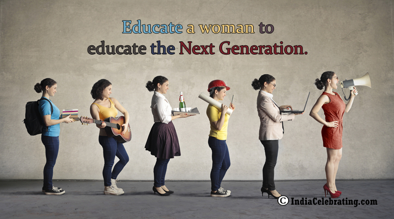 Educate a Woman to Educate Next Generation