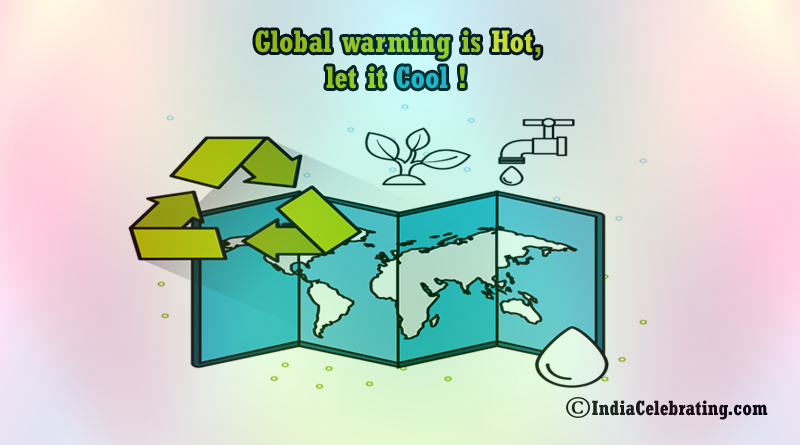 Slogans on Global Warming - Best and Catchy Global Warming Slogan
