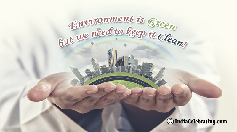 Slogans on Environment - Best and Catchy Slogan