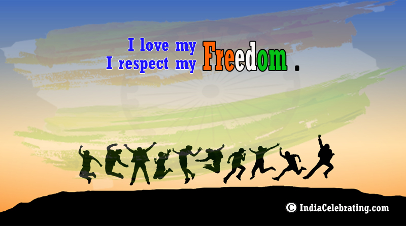 I Love My Freedom
