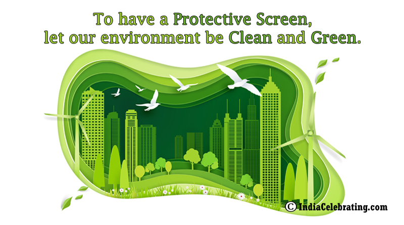 Keep Environment Clean and Green