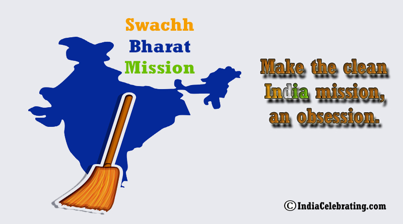 Make Clean India Mission an Obsession