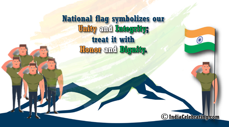 National Flag Symbolizes our Unity and Integrity