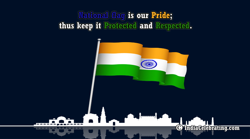 National Flag is our Pride