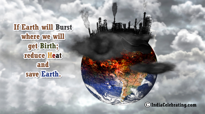 Slogans on Global Warming – Best and Catchy Global Warming