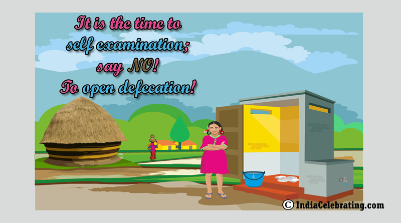 Say No to Open Defecation