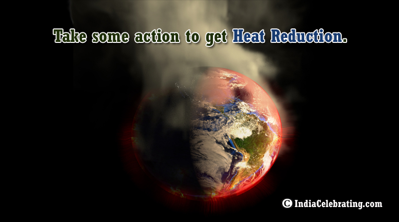 Take Some Action for Heat Reduction
