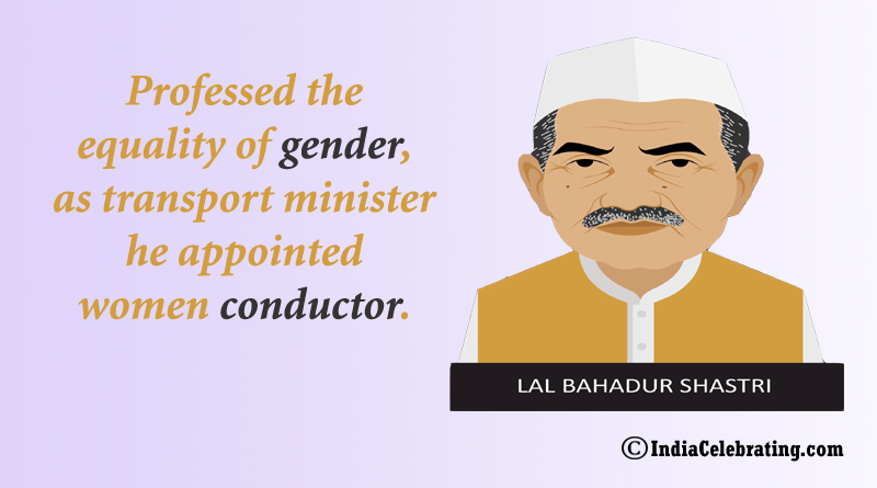 Professed the equality of gender, as transport minister he appointed women conductor.
