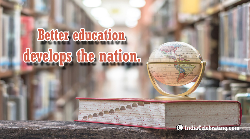 Better Education Develops the Nation
