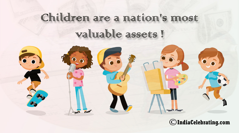 Children are a nation's most valuable assets!