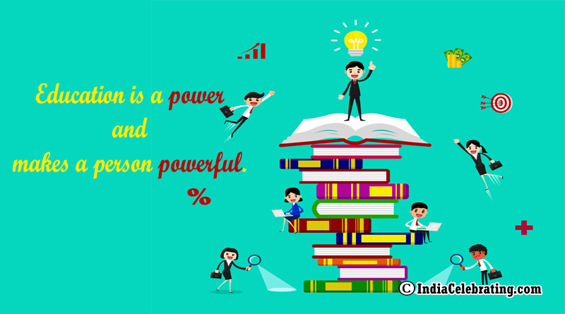 Education is a Power