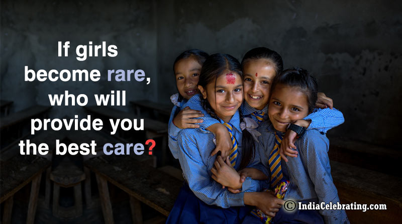 If girls become rare, who will provide you the best care?