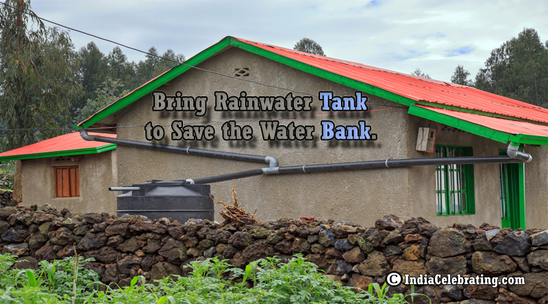 Bring Rainwater Tank to Save the Water Bank.