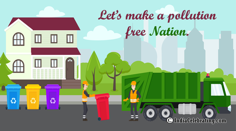 Let's make a pollution free nation.