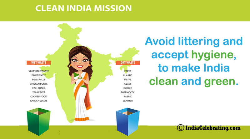 Avoid littering and accept hygiene, to make India clean and green.