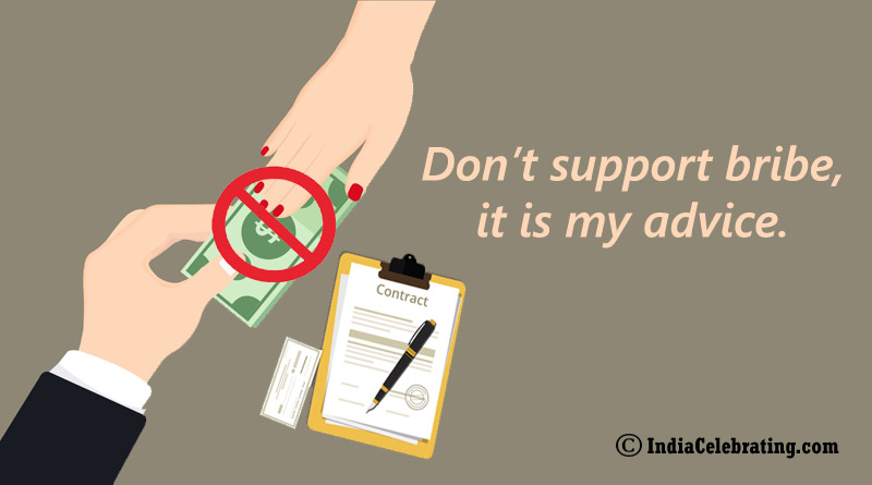 Don't support bribe, it is my advice.