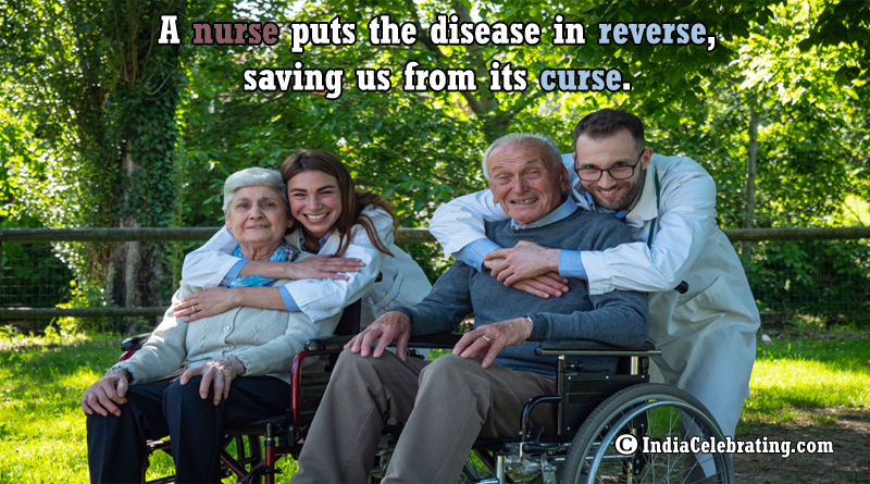A nurse puts the disease in reverse, saving us from its curse.