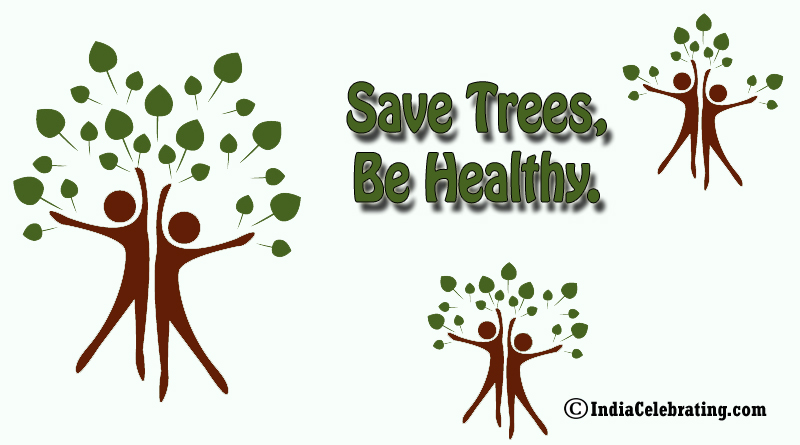 Save trees, be healthy.