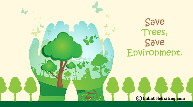 Save Trees, Save Environment.
