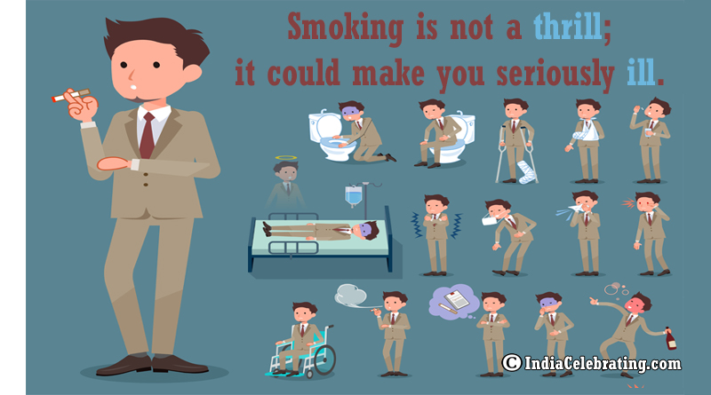 Smoking is not a thrill; it could make you seriously ill.