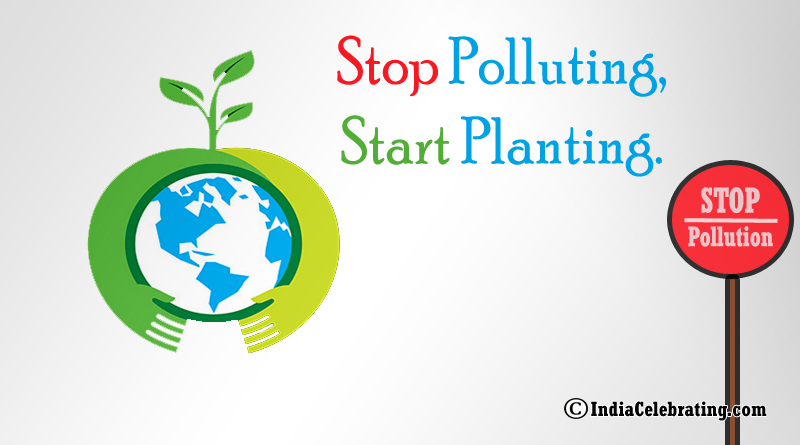 Stop Polluting, Start Planting.