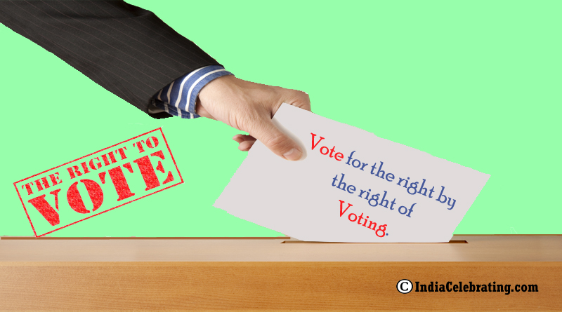 Vote for the right by the right of voting.