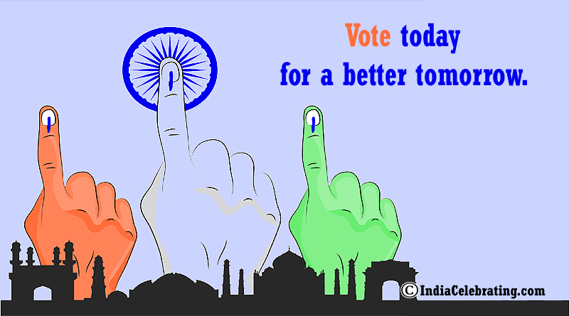 Vote today for a better tomorrow.
