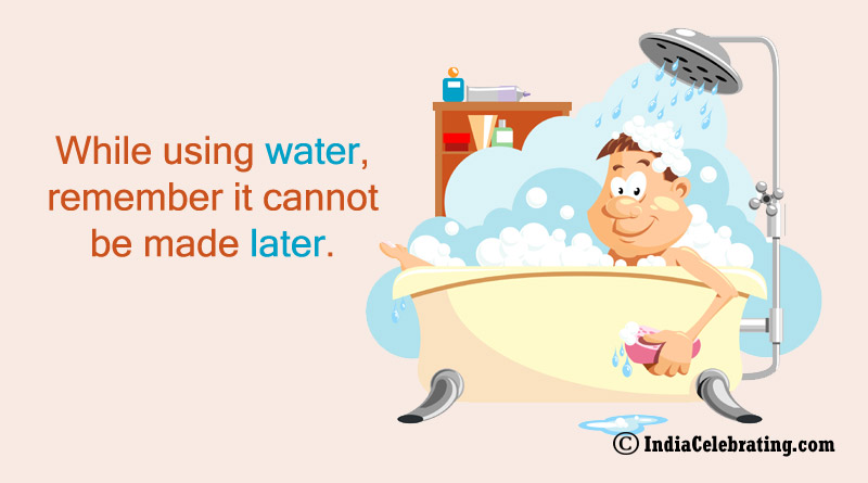 While using water, remember it cannot be made later.